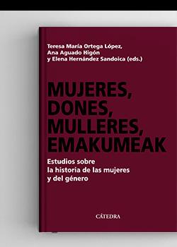 "Presentació llibre: ""Mujeres, dones, mulleres,emakumeak. Estudios sobre la historia de las mujeres y del género"""